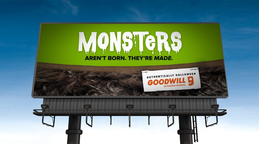 Outdoor Copywriting - Goodwill Monsters