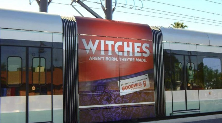 Outdoor Copywriting - Transportation - Goodwill Witches